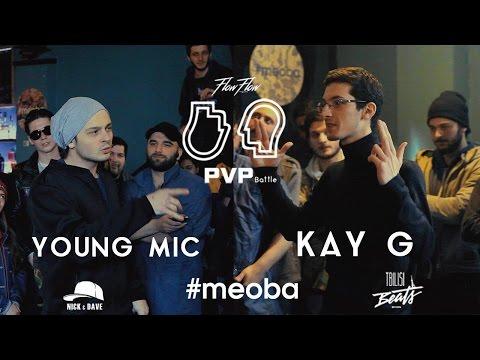 PVP: YOUNG MIC vs KAY G (1/4)