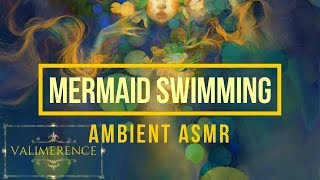 ASMR - Mermaid Swimming - Ambient Sounds, Ocean, Jungle, Waves