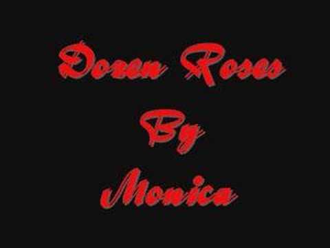Monica~Dozens Roses~By Jazzy G