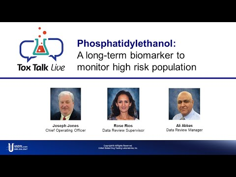 Tox Talk Live: Phosphatidylethanol (PEth) Overview
