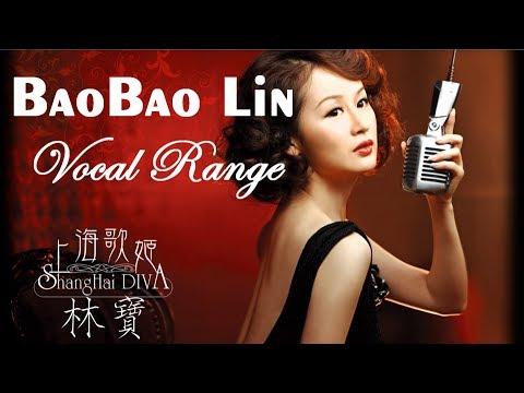 BAOBAO LIN 林宝 - VOCAL RANGE (B2-C8)