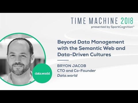 Beyond Data Management with the Semantic Web and Data-Driven Cultures- Time Machine 2018