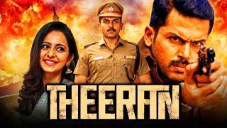 'Theeran' Tamil Action Hindi Dubbed Full Movie   Karthi Action Movie   Rakul Preet Singh