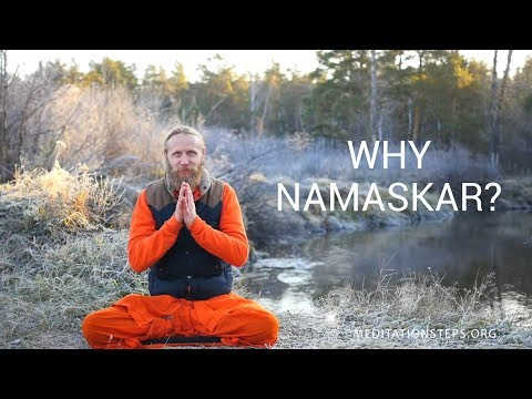 Why Namaskar?
