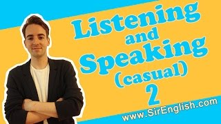 English Listening And Speaking Practice Casual English Video 2