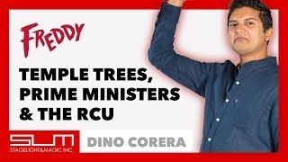Temple Trees, Prime Ministers & The Royal College Union   Dino Corera at Freddy: One Night Stand