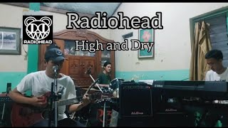 Radiohead high and dry Cover Band
