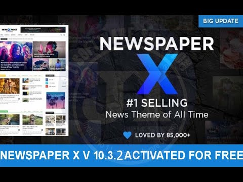 Newspaper 10.3.2 Latest Premium Theme Free Activation Key For WordPress | Customize Newspaper X Kft
