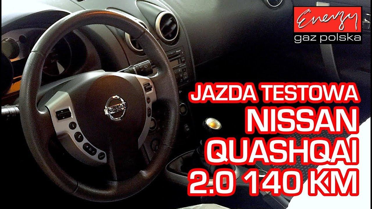 Jazda próbna testowa: Test LPG Nissan Qashqai z 2.0 140KM 2007r w Energy Gaz Polska na gaz BRC