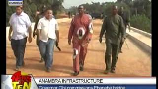 Anambra Infrastructure:Governor Obi commissions Ebenebe bridge