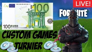 🔴DUO CUSTOM GAMES TURNIER🔴100€ PREISGELD😋|Fortnite custom games live