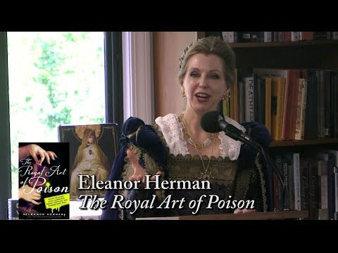 "Eleanor Herman, ""The Royal Art of Poison"""