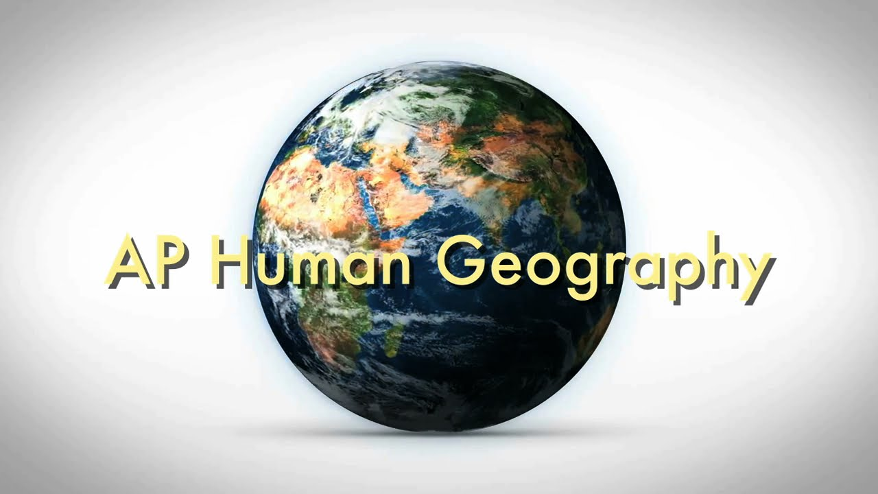 AP Human Geography - YouTube