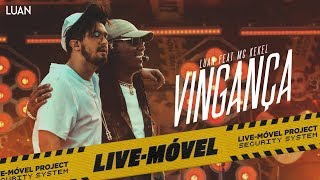 luan santana vingana ft mc kekel video oficial live mvel