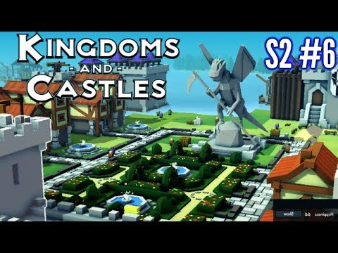 Kingdoms & Castles | S2 #6 | Dragon Statue Gardens!! | Let's Play Gameplay!