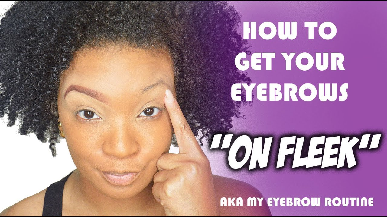 HOW TO GET YOUR EYEBROWS ON FLEEK   MY EYEBROW ROUTINE ...