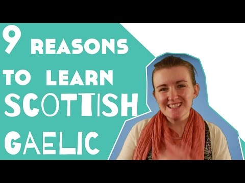 9 Reasons to Learn Scottish Gaelic║Lindsay Does Languages Video