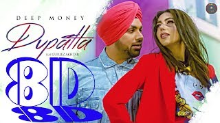 8D Audio Dupatta Deep Money Ft Gurlez Akhtar Latest Punjabi Songs 2019