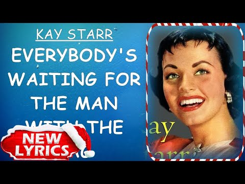 Kay Starr - Everybody's Waiting For The Man With The Bag (Lyrics) | Christmas Songs Lyrics