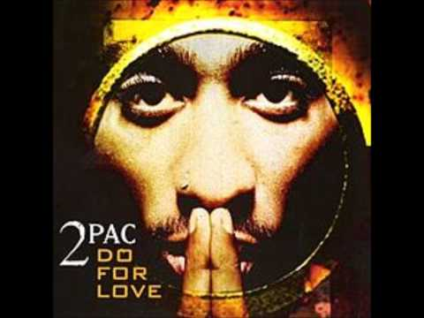 2pac Do For Love Edited