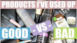 Good vs. Bad | Products I've Used Up | Spring 2016