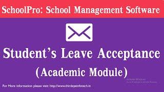 Student's leave acceptance - academic module   best school management software schoolpro