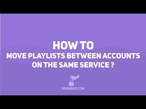 Soundiiz: HOW TO move playlists between accounts on same service