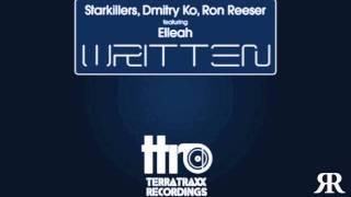 Starkillers, Dmitry Ko, Ron Reeser - Written (Ron Reeser, Dan Saenz, Unreleased Airhorn Mix)