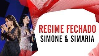 Regime Fechado - Simone e Simaria - Villa Mix Fortaleza 2016 ( Ao Vivo )
