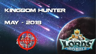 Lords Mobile May 2018  Kingdom hunter