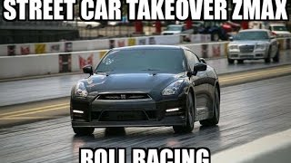 STREET CAR TAKEOVER ZMAX 2016 ROLL RACING HIGHLIGHTS
