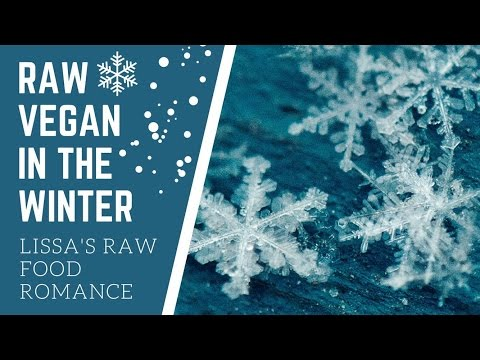 PREVENT RAW FOOD VEGAN MISTAKES IN THE WINTER || TIPS AND TRICKS LIFE HACKS