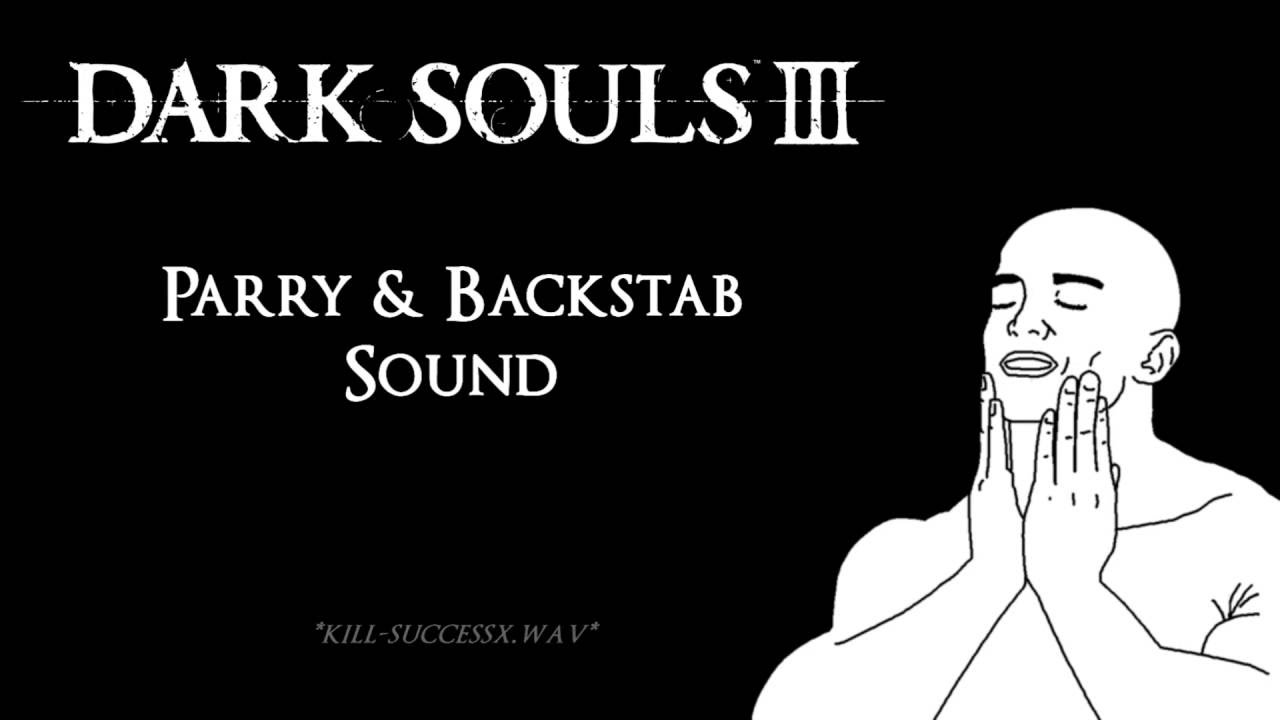 Dark souls parry backstab sound effects youtube