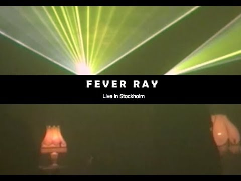 Fever Ray Live Stockholm 26 March 2009 - full