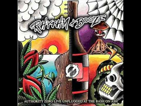 Authority Zero - (Rhythm and Booze) One More Minute