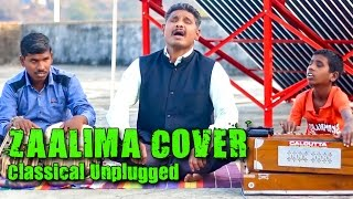 Download Hindi Video Songs - Zaalima Cover   Classical Unplugged   Raees    Arijit Singh    Shah Rukh Khan   By Rajesh Thakare