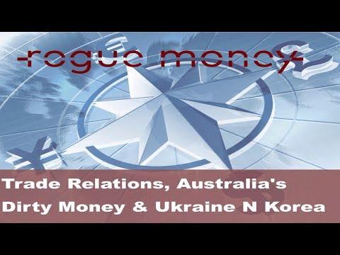 Rogue Mornings - Trade Relations, Australia's Dirty Money & Ukraine N Korea Connection (08/15/2017)