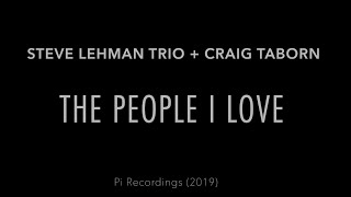 The People I Love (EPK) -- Steve Lehman Trio + Craig Taborn