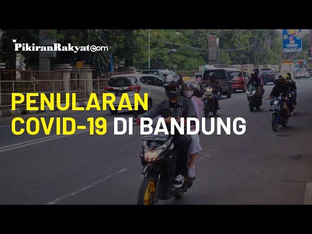 Penularan Covid-19 di Bandung Mengkhawatirkan, Pemkot: Masyarakat Sangat Tak Displin