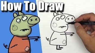 How To Draw Peppa Pig as a Zombie! - EASY - Step By Step -