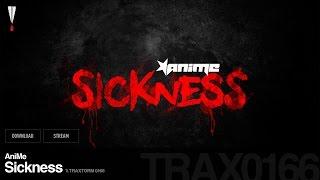 AniMe - Sickness - Traxtorm 0166 [HARDCORE]