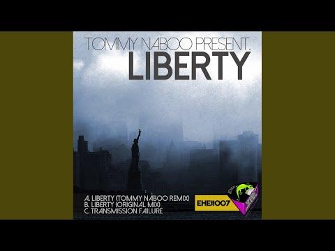 Liberty (Original Mix)