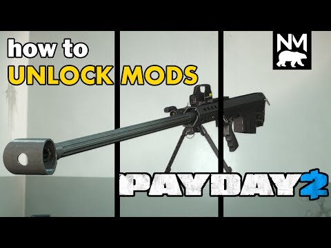 How To Get Weapon Mods [Payday 2]