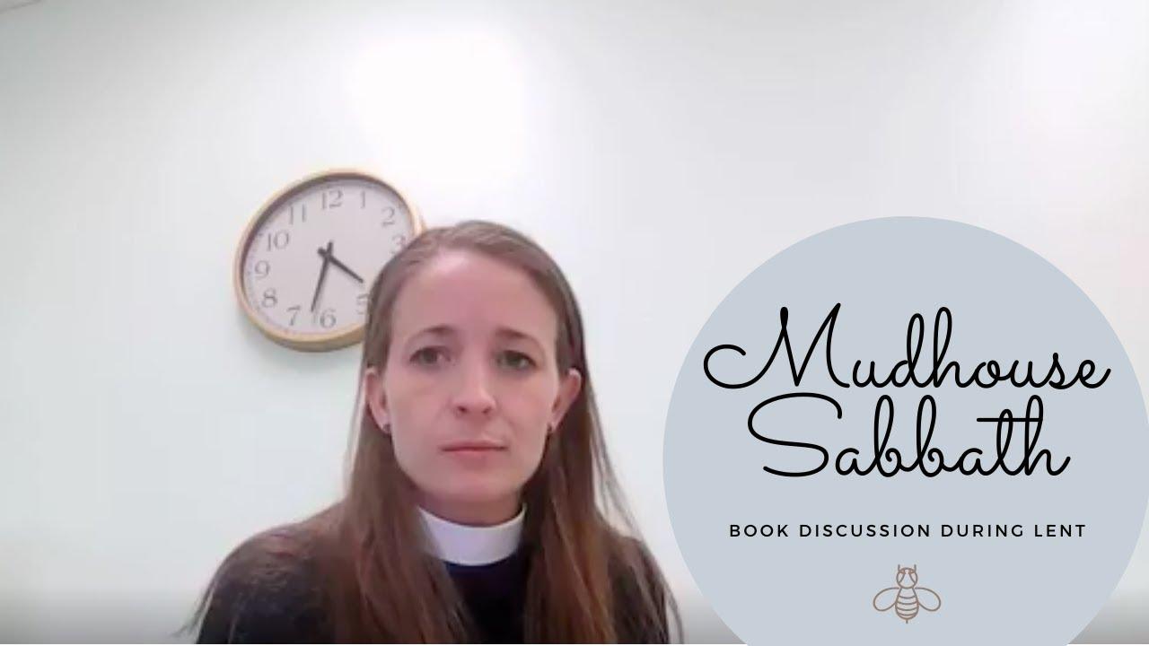 Mudhouse Sabbath - Introduction