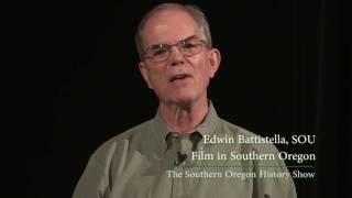 Film in Southern Oregon | Edwin L. Battistella
