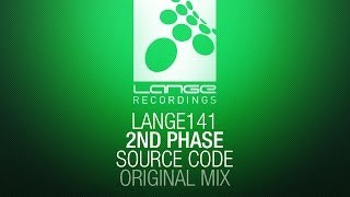2nd Phase - Source Code (Original Mix) [OUT NOW]