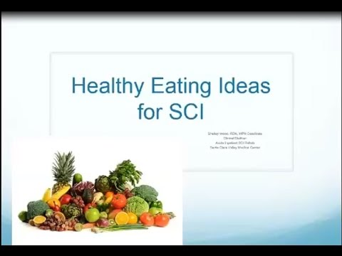 SCI Connections Series:  Healthy Eating Ideas For Individuals With Spinal Cord Injury