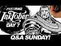 Q&A SUNDAY - AND DRAWING APOCALYPSE FROM XMEN! - INKTOBER DAY 7!