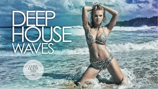 Deep House Waves #2 ✭ Best Deep House Music Nu Disco | Chill Out Mix 2017
