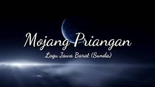 Lirik Lagu Mojang Priangan Jawa Barat Sunda